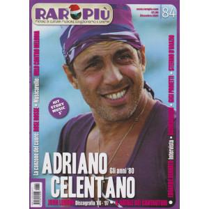 Raropiu' - Gli anni '80. Adriano Celentano - n. 84 - dicembre  2020 - mensile