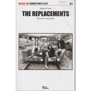 The replacements - Bastardi senza gloria - Roberto Curti - 111 pagine