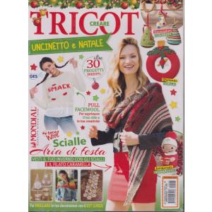 La cruna dell'ago - Creare tricot - Uncinetto e Natale - n. 53 - bimestrale - 2 riviste