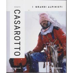 I grandi alpinisti - Renato Casarotto - n. 15 - settimanale