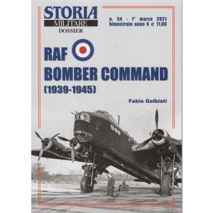 Storia militare dossier - n. 54 - Raf bomber command (1939-1945) - 1° marzo  2021 - bimestrale