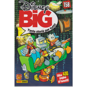 Disney Big - n. 158- mensile -20 maggio 2021