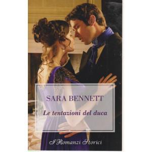 Harmony -  I Romanzi Storici - Sara Bennett - Le tentazioni del duca -  n. 248 - bimestrale 15/7/2021 trale - maggio 2021