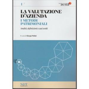 LA VALUTAZIONE D'AZIENDA. I METODI PATRIMONIALI. N. 1 IL SOLE 24 ORE. A CURA DI GIORGIO PELLATI.