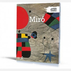 I maestri dell arte moderna Miro'