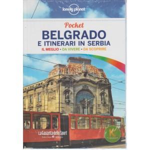 Guida Lonely Planet pocket - BELGRADO e itinerari in SERBIA by Gazzetta dello Sport
