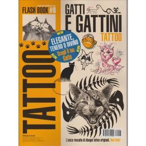 TATTOO N. 8 GATTI E GATTINI. GIUGNO/LUGLIO 2016.
