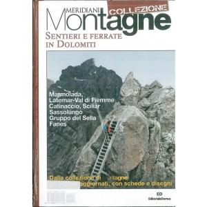 Sentieri e ferrate in DOLOMITI - Meridiani Montagne collezione