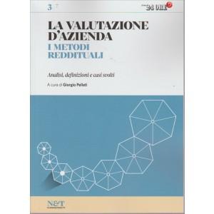 LA VALUTAZIONE D'AZIENDA. I METODI REDDITUALI. ANALISI, DEFINIZIONI E CASI SVOLTI. IL SOLE 24 ORE. N. 3. 2016.