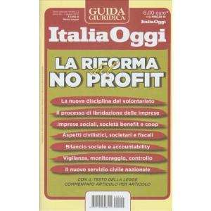 GUIDA GIURIDICA ITALIA OGGI. LA RIFORMA DEL NO PROFIT. N. 12. 7 GIUGNO 2016.