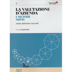 LA VALUTAZIONE D'AZIENDA. I METODI MISTI.  N. 4. IL SOLE 24 ORE.