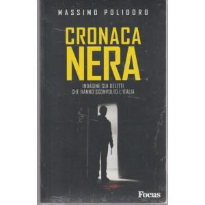 CRONACA NERA DI MASSIMO POLIDORO.