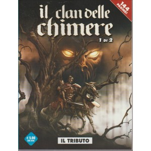 IL CLAN DELLE CHIMERE. N. 1. IL TRIBUTO COSMO  SERIE BLU  N. 45. GIUGNO 2016.
