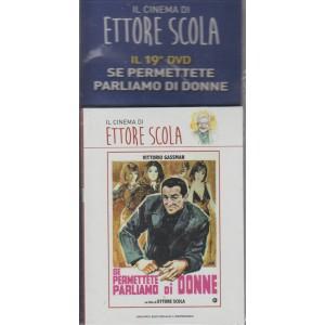 IL CINEMA DI ETTORE SCOLA. IL 19° DVD SE PERMETTETE PARLIAMO DI DONNE.CON VITTORIO GASSMAN.