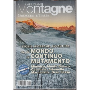 MERIDIANI MONTAGNE + IN OMAGGIO OUTDOOR MONTAGNE BIMESTRALE N. 81 LUGLIO 2016