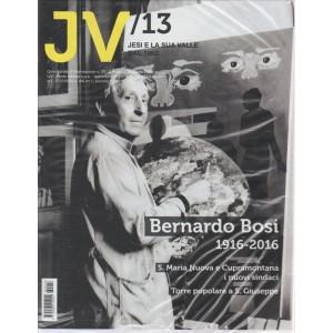 JV. JESI E LA SUA VALLE DAL 1962. N. 13. LUGLIO 2016. QUINDICINALE D'INFORMAZIONE