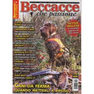 BECCACCE CHE PASSIONE N. 4. BIMESTRALE. LUGLIO/AGOSTO 2016.