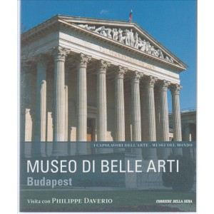 Museo di Belle Arti BUDAPEST  VISITA c/PHIL.DAVERIO. I MUSEI DEL MONDO