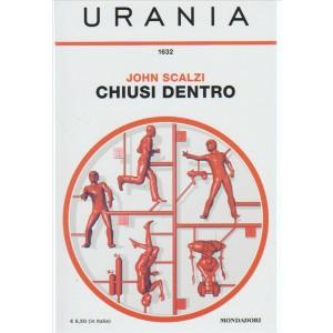 Chiusi Dentro di John Scalzi - collezione Urania