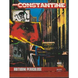 JOHN CONSTANTINE.  N. 14. ABITUDINI PERICOLOSE. MAGGIO 2016.