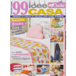 I Love Cucito Speciale extra - n. 1 - bimestrale - novembre - dicembre 2018- 99 idee casa