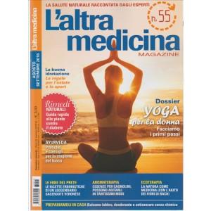 L'ALTRA MEDICINA Magazine - mensile n.55 Agosto/Settembre 2016