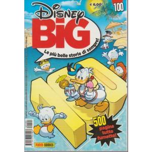 DISNEY BIG. LE PIU' BELLE STORIE DI SEMPRE! N. 100. AGOSTO 2016.