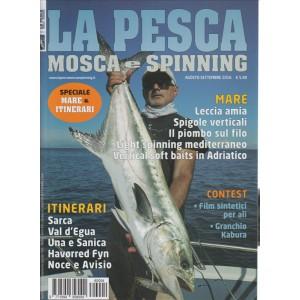 La pesca mosca e Spinning - Bimestrale n. 4 Agosto/Settembre 2016