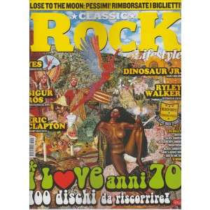 "Classic Rock Lifestyle - mensile n. 45 Agosto 2016 ""I love anni 70"""