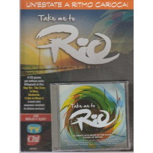 CD Audio: Take me to Rio - un'estate a ritmo Carioca by Sorrisi e canzoni TV