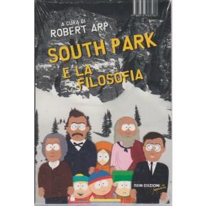 SOUTH PARK E LA FILOSOFIA. A CURA DI ROBERT ARP. N. 4.  EDITORE GUIDE MOIZZI SRL. MEMOBRAMANTE. MENSILE.