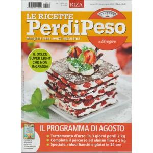 LE RICETTE PERDIPESO DI DIMAGRIRE. N. 59. MENSILE AGOSTO 2016.