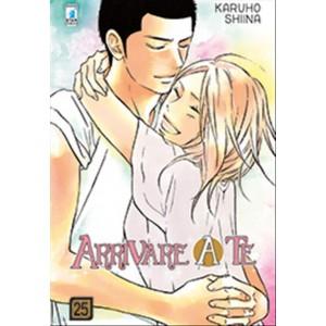Manga: ARRIVARE A TE # 25 - Star Comics collana UP #151