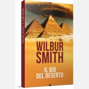 OGGI - I grandi romanzi di Wilbur Smith Il dio del deserto