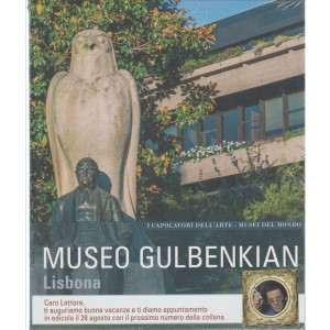 Museo GULBENKIAN Lisbona - VISITA c/PHIL.DAVERIO. I MUSEI DEL MONDO