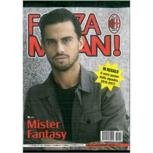 FORZA MILAN  - Mensile n. 594 Ottobre 2016 - Mister Fantasy