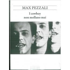 Book: I cowboy non mollano mai di Max Pezzali