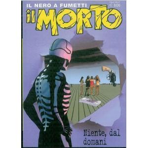 il nero a fumetti: Il Morto vol. 25 - Niente, dal domani