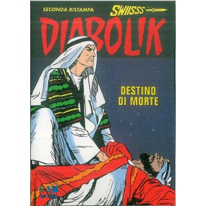 """Diabolik Swiiss -  seconda ristampa vol. 269 """"Destino di morte"""""""