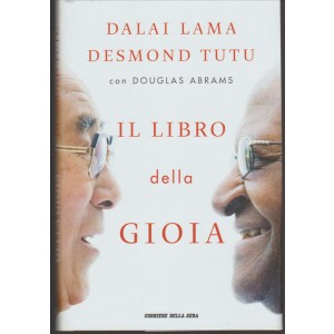 Il libro della gioia di Gyatso Tenzin (Dalai Lama) (Autore), Desmond Tutu (Autore)