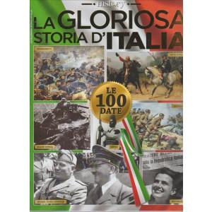 HISTORY. LA GLORIOSA STORIA D'ITALIA.. LE 100 DATE.