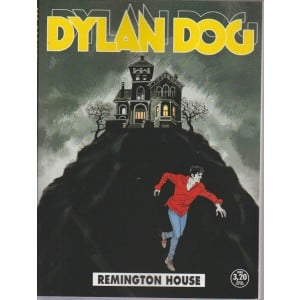 DYLAN DOG. REMINGTON HOUSE. N. 360. SETTEMBRE 2016. MENSILE.