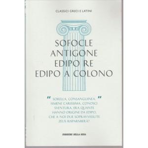 SOFOCLE, ANTIGONE, EDIPO RE, EDIPO A COLONO - III vol. Classici latini e greci