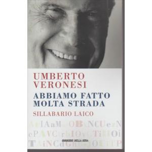 Abbiamo fatto molta strada di Umberto Veronesi: Sillabario laico
