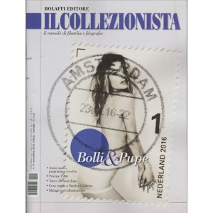 Il Collezionista - by Bolaffi edotore - mensile n. 11 Novembre 2016
