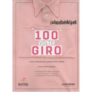 100 volte giro – Il libro ufficiale del centesimo Giro d'Italia