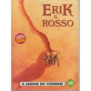 ERIK IL ROSSO. IL SANGUE DEI VICHINGHI. N. 1. NOVEMBRE 2015. MENSILE. COSMO SERIE VERDE N.27