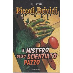 PICCOLI BRIVIDI. DI R. L. STINE. IL MISTERO DELLO SCIENZIATO PAZZO.