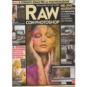 RAW migliora le tue foto con Photoshop by Digital camera magazine