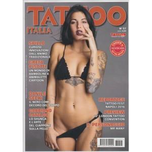 TATTOO ITALIA. N. 57. SETTEMBRE/OTTOBRE 2016. BIMESTRALE.
